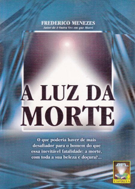 LUZ DA MORTE (A)