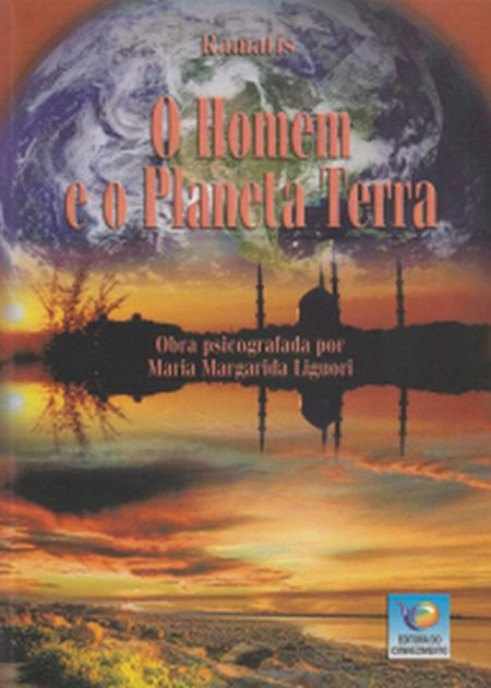 HOMEM E O PLANETA TERRA (O)