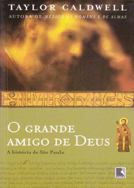 GRANDE AMIGO DE DEUS (O)