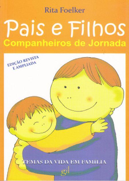 PAIS E FILHOS COMPANHEIROS DE JORNADA - INF