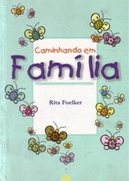 CAMINHANDO EM FAMILIA - INF.