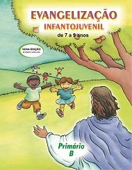 PRIMÁRIO B - EVANGELIZAÇÃO INFANTO JUVENIL