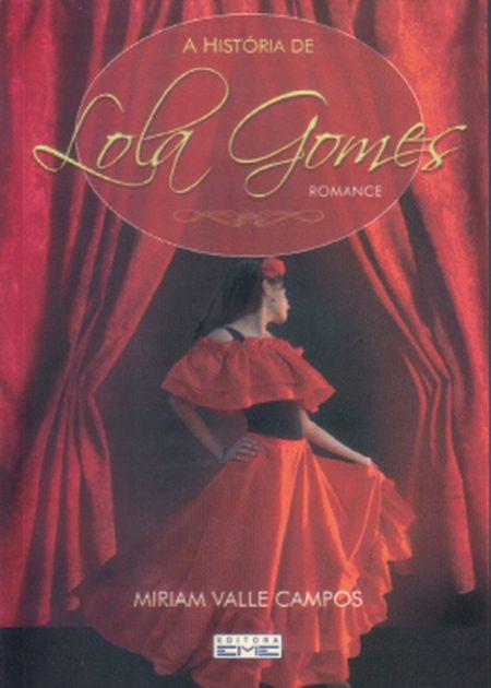 HISTORIA DE LOLA GOMES (A)