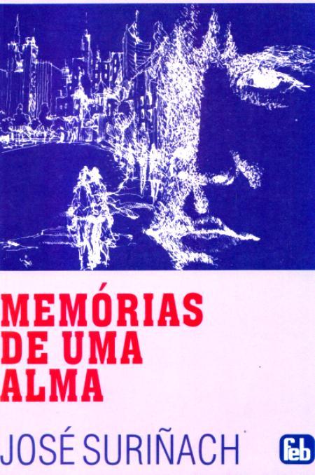 MEMORIAS DE UMA ALMA