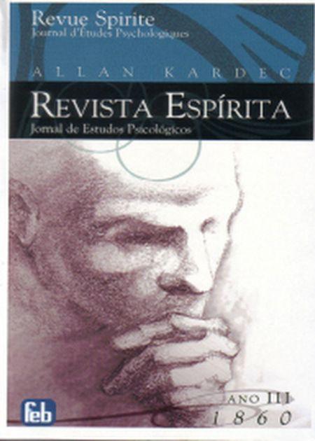 REVISTA ESPÍRITA - ANO III - 1860 - FEB