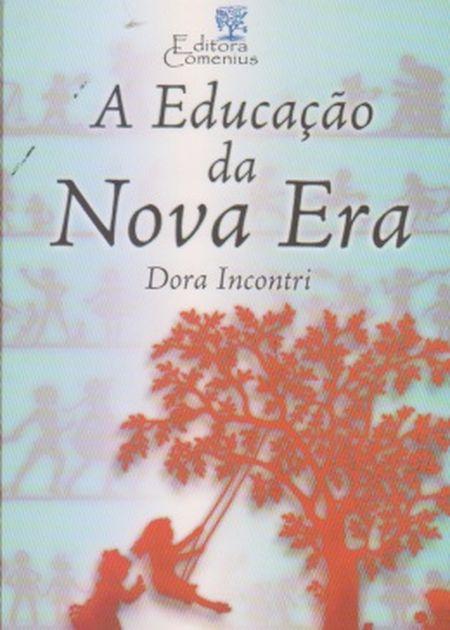 EDUCACAO DA NOVA ERA (A) (BOLSO)