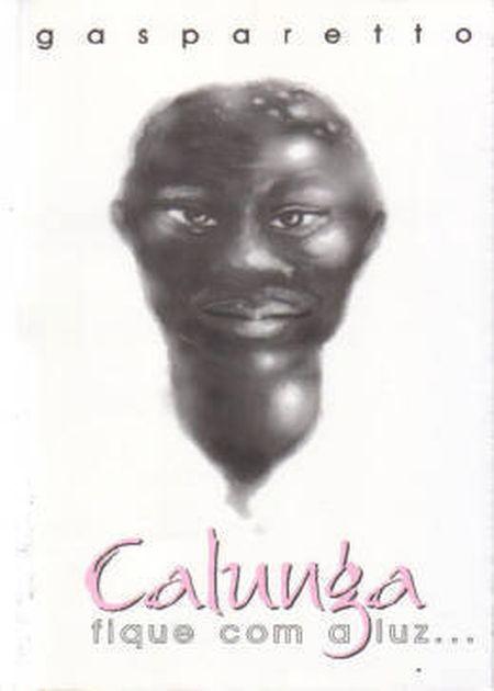 CALUNGA - FIQUE COM A LUZ ...