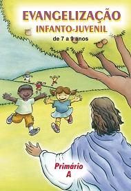 PRIMÁRIO A - EVANGELIZAÇÃO INFANTO JUVENIL