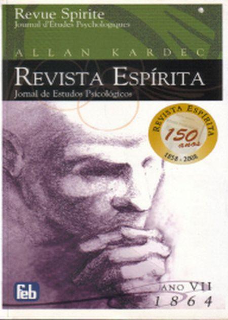 REVISTA ESPÍRITA - ANO VII - 1864 - FEB