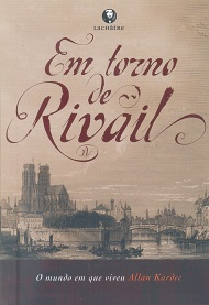 EM TORNO DE RIVAIL