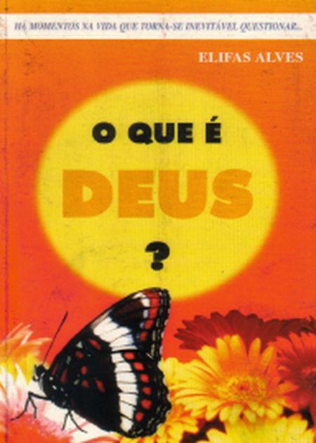 QUE E DEUS? (O) - APIA