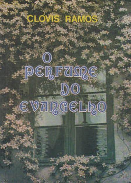 PERFUME DO EVANGELHO (O)