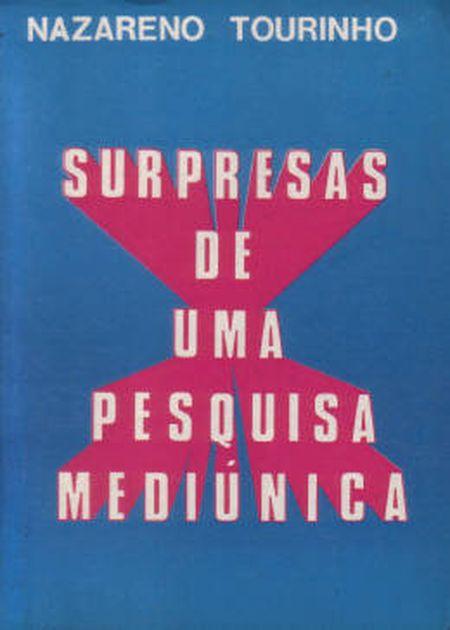 SURPRESAS DE UMA PESQUISA MEDIUNICA