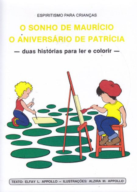 SONHO DE MAURICIO (O) / ANIVERSARIO DE PATRICIA (O - INF.