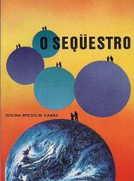 SEQUESTRO (O)