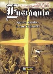 EUSTAQUIO QUINZE SECULOS DE UMA TRAJETORIA