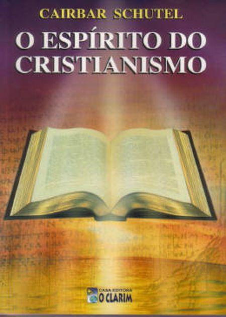 ESPIRITO DO CRISTIANISMO (O)