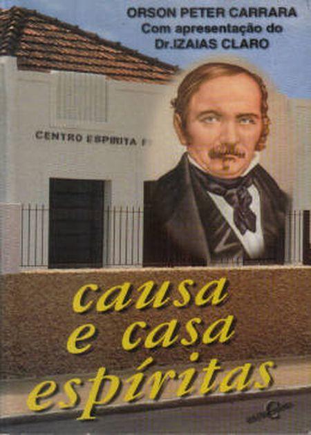 CAUSA E CASA ESPIRITAS