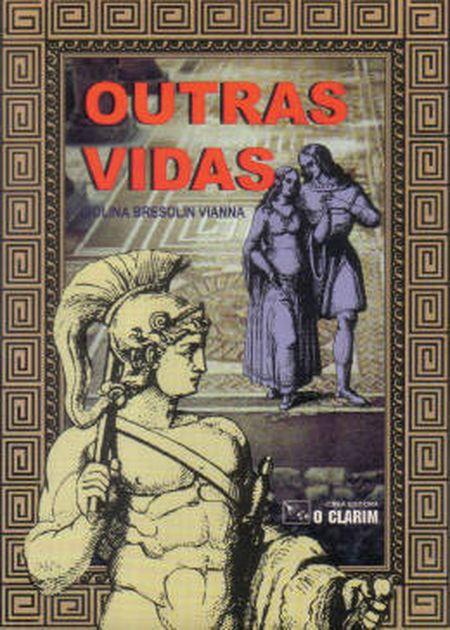 OUTRAS VIDAS
