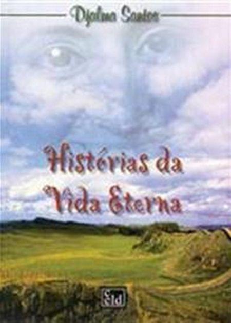 HISTORIAS DA VIDA ETERNA