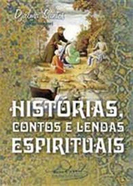 HISTORIAS CONTOS E LENDAS ESPIRITUAIS