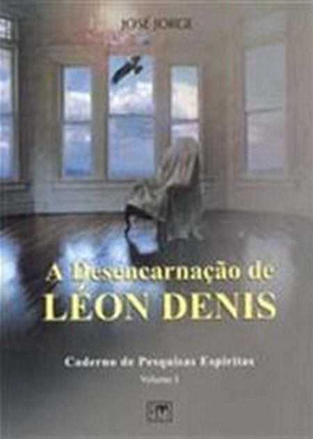 DESENCARNACAO DE LEON DENIS