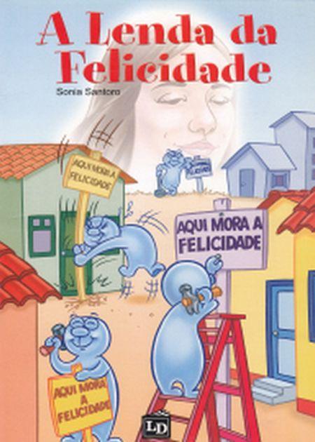 LENDA DA FELICIDADE (A) - INFANTIL