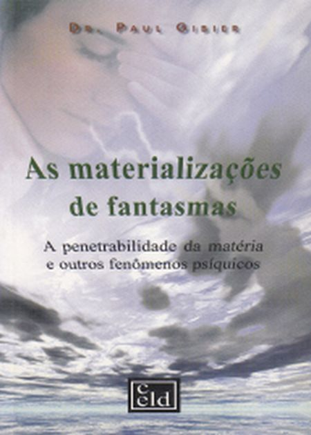 MATERIALIZACOES DE FANTASMAS (A)