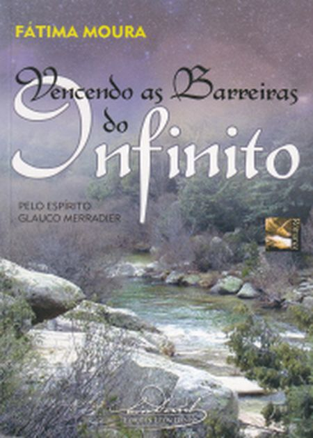 VENCENDO AS BARREIRAS DO INFINITO