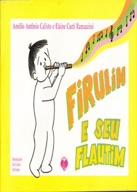 FIRULIN E SEU FLAUTIM - INF.