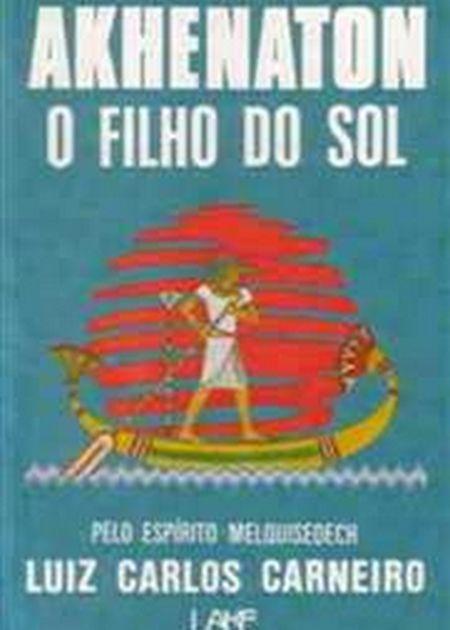 AKHENATON - O FILHO DO SOL