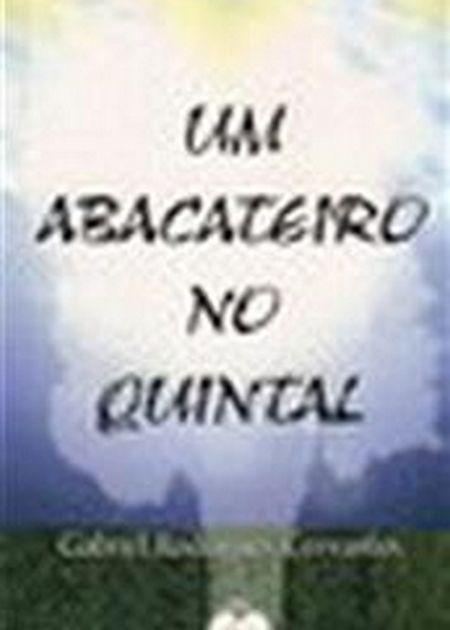 UM ABACATEIRO NO QUINTAL