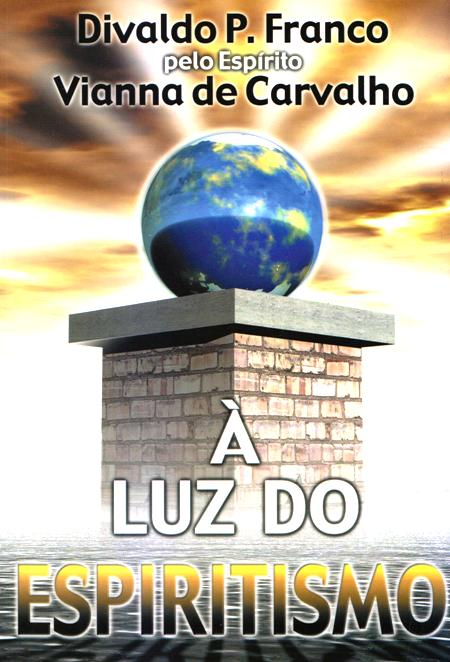 LUZ DO ESPIRITISMO (A)
