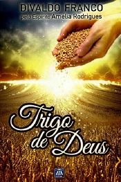 TRIGO DE DEUS