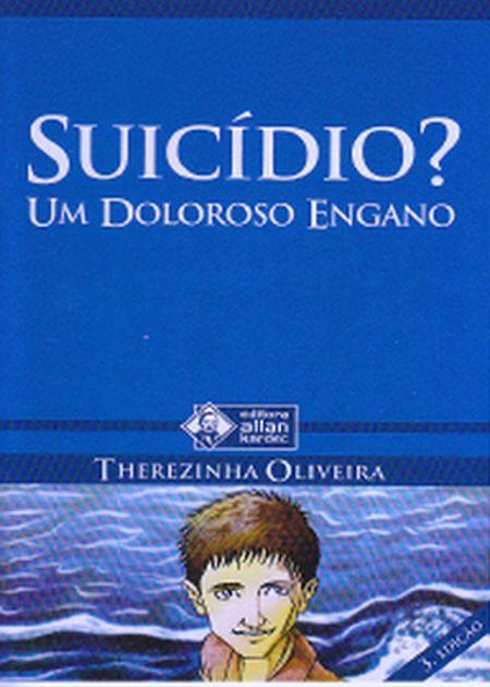 SUICIDIO UM DOLOROSO ENGANO BOLSO