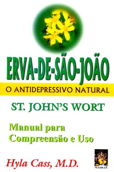 ERVA DE SAO JOAO - O ANTIDEPRESSIVO NATURAL