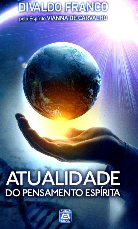 ATUALIDADE DO PENSAMENTO ESPIRITA