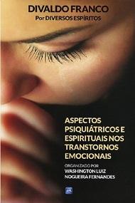 ASPECTOS PSIQUIATRICOS E ESPIRITUAIS NOS TRANSTORNOS EMOCIONAIS