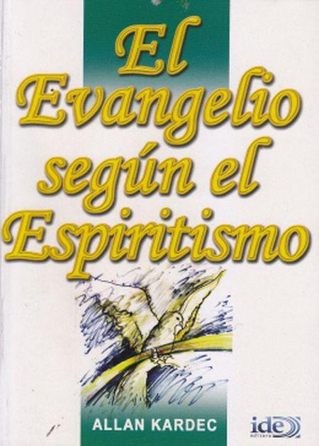 EL EVANGELIO SEGÚN EL ESPIRITISMO - ESPANHOL