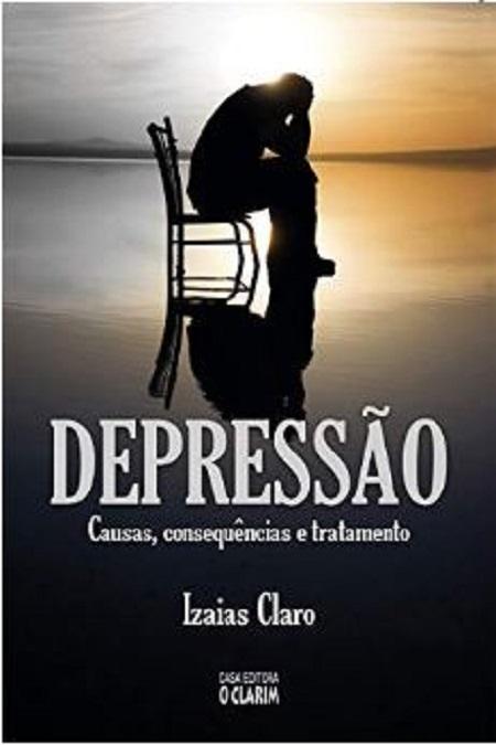 DEPRESSÃO - CAUSAS, CONSEQUENCIAS E TRATAMENTO