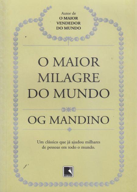 MAIOR MILAGRE DO MUNDO (O)
