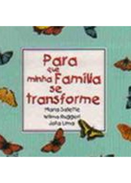 PARA QUE MINHA FAMILIA SE TRANSFORME - NORMAL