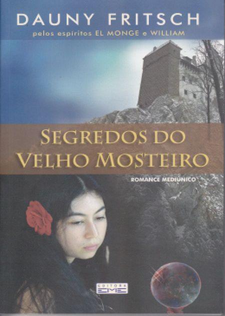 SEGREDOS DO VELHO MOSTEIRO
