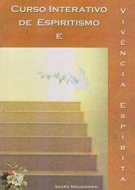 CURSO INTERATIVO DE ESPIRITISMO E VIVENCIA ESP.