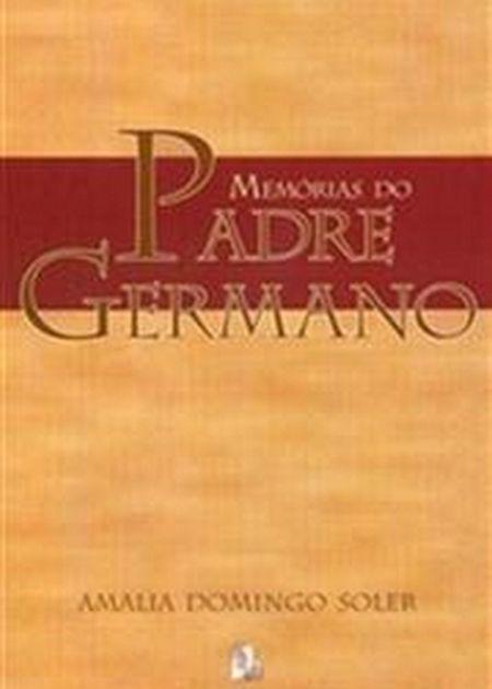 MEMORIAS DO PADRE GERMANO - NOVO PROJETO