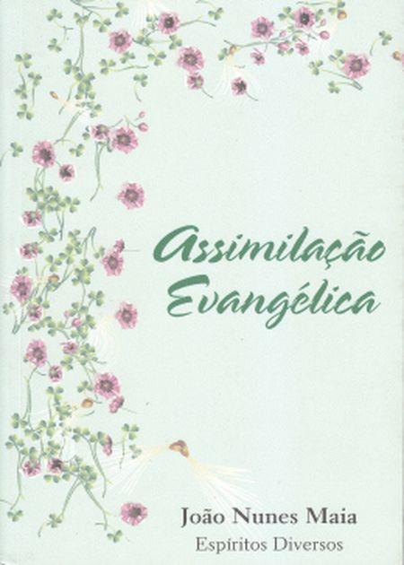 ASSIMILACAO EVANGELICA