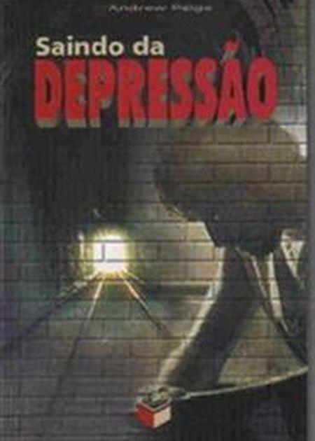 SAINDO DA DEPRESSAO