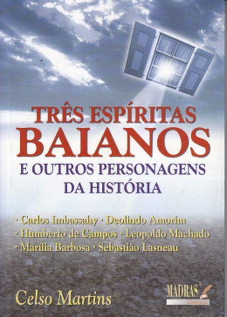 TRÊS ESPÍRITAS BAIANOS