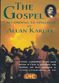 THE GOSPEL ACCORDING TO SPIRITISM - LAKE