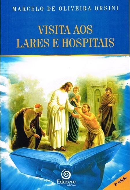 VISITA AOS LARES E HOSPITAIS
